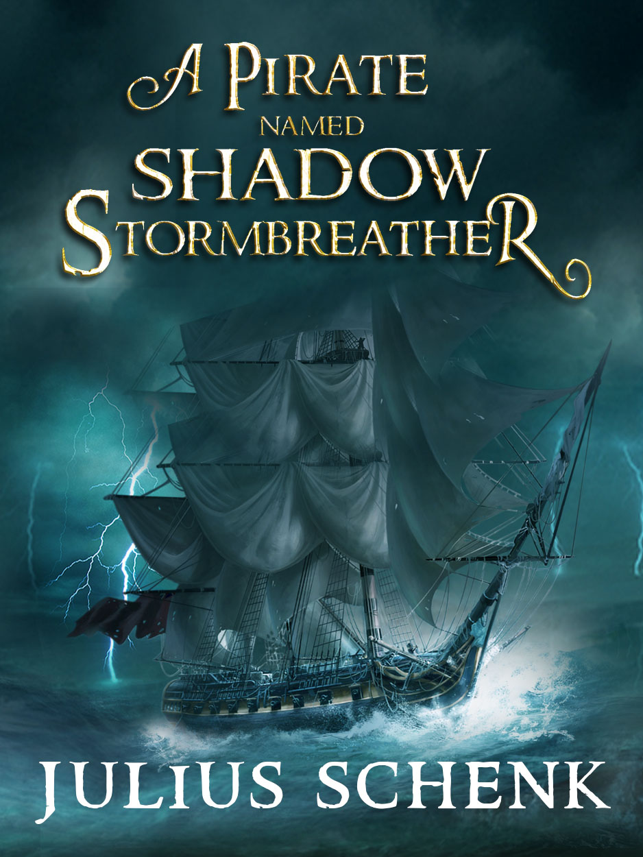 A Pirate Named Shadow Adventure Fantasy Free Ebook